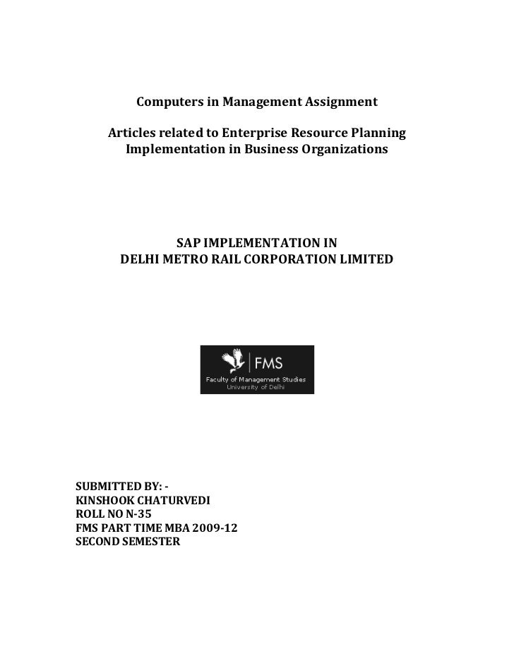 Computers in Management Assignment<br />Articles related to Enterprise Resource Planning Implementation in Business Organi...
