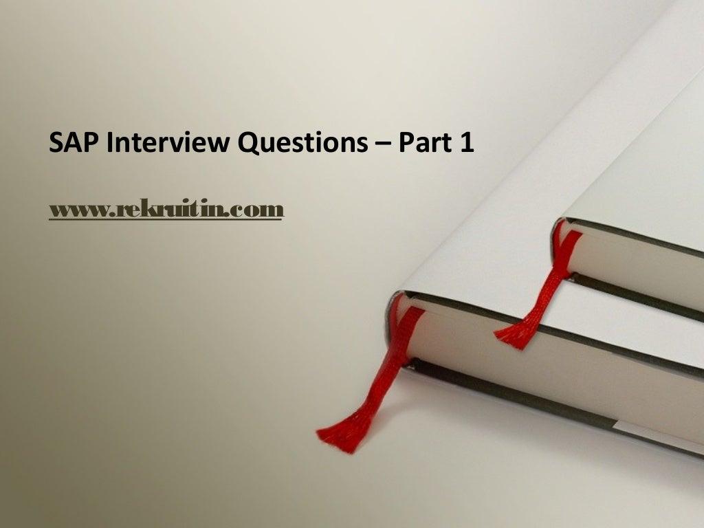 Sap Interview Questions - Part 1