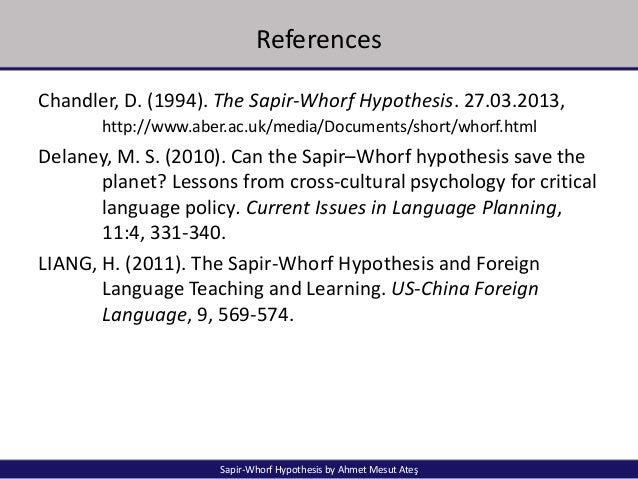 how valid is the sapir whorf hypothesis In linguistics, the sapir–whorf hypothesis (swh) (also known as the linguistic relativity hypothesis) postulates a systematic relationship between the grammatical categories of the language a person speaks and how that person both understands the world and behaves in it.