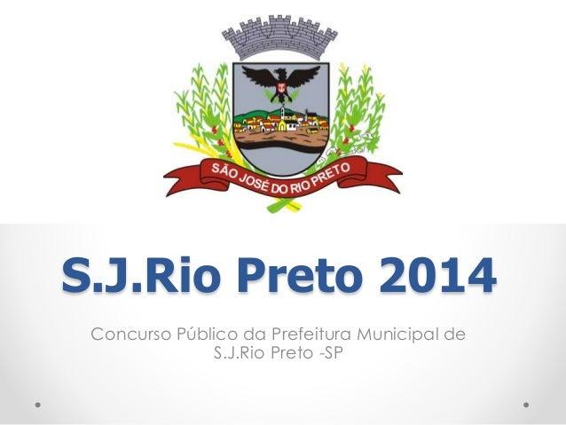 S.J.Rio Preto 2014 Concurso Público da Prefeitura Municipal de S.J.Rio Preto -SP