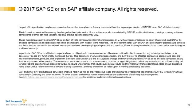 Internal© 2017 SAP SE or an SAP affiliate company. All rights reserved. ǀ 57 No part of this publication may be reproduced...