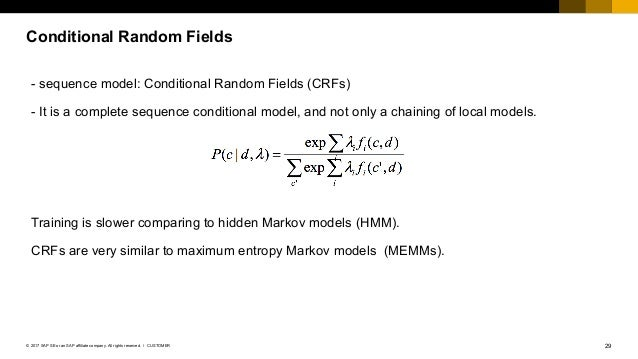 29CUSTOMER© 2017 SAP SE or an SAP affiliate company. All rights reserved. ǀ Conditional Random Fields - sequence model: Co...