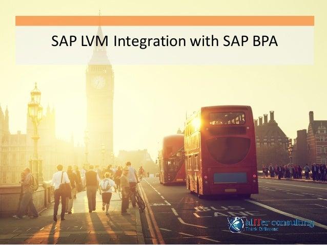SAP  LVM  Integration  with  SAP  BPA