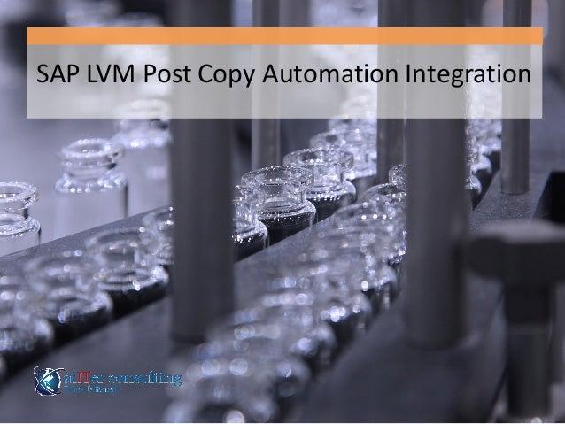 SAP  LVM  Post  Copy  Automation  Integration