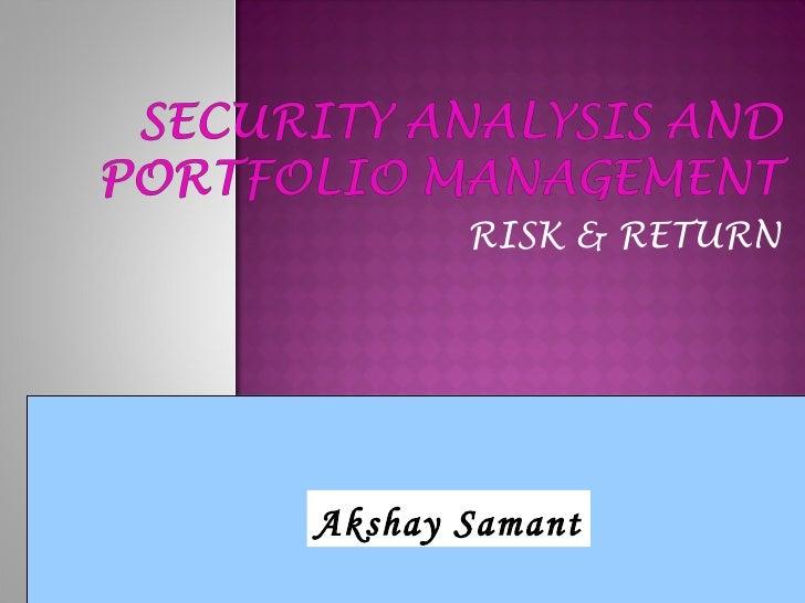 RISK & RETURN Akshay Samant