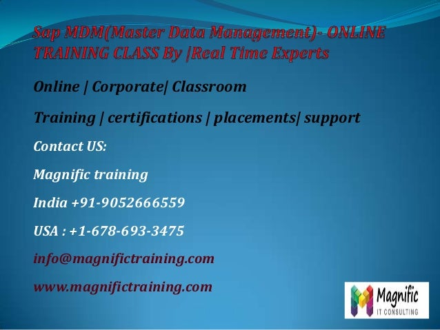 Online | Corporate| Classroom  Training | certifications | placements| support Contact US: Magnific training India +91-905...
