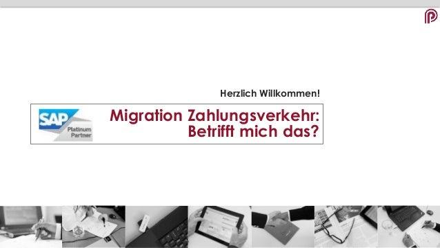 Herzlich Willkommen! Migration Zahlungsverkehr: Betrifft mich das?