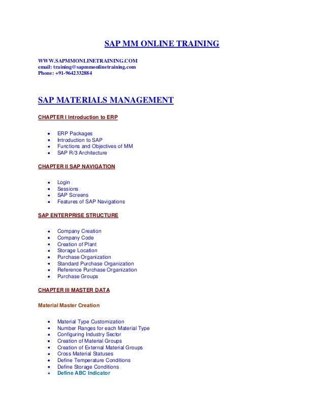 SAP MM ONLINE TRAINING WWW.SAPMMONLINETRAINING.COM email: training@sapmmonlinetraining.com Phone: +91-9642332884 SAP MATER...