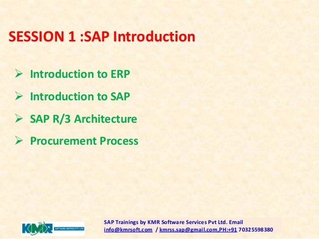 Sap mm course in kmr software services hyderabad for Sap r 3 architecture