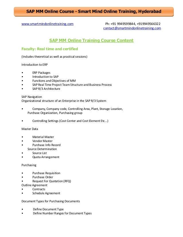 SAP MM Online Course - Smart Mind Online Training, Hyderabad www.smartmindonlinetraining.com  Ph: +91 9949599844, +9199495...