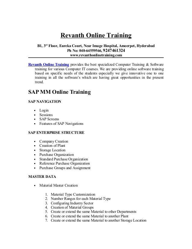 Revanth Online TrainingB1, 3rdFloor, Eureka Court, Near Image Hospital, Ameerpet, HyderabadPh No: 040-64559566, 9247461324...