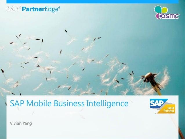 SAP Mobile Business IntelligenceVivian Yang