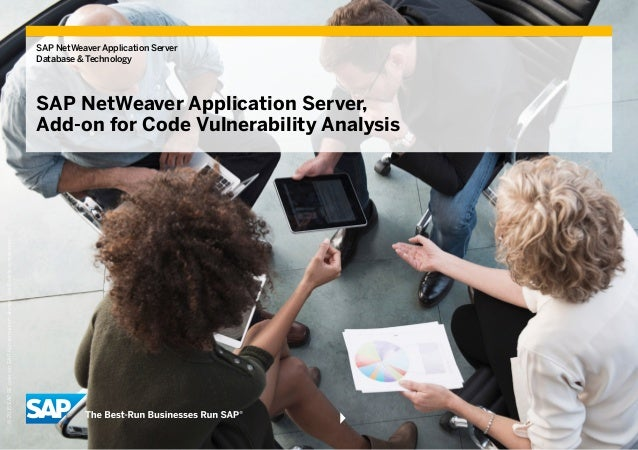 SAP NetWeaver Application Server Database & Technology SAP NetWeaver Application Server, Add-on for Code Vulnerability Ana...