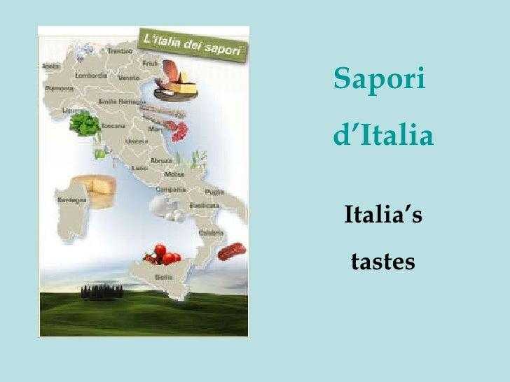 Sapori  d'Italia Italia's tastes