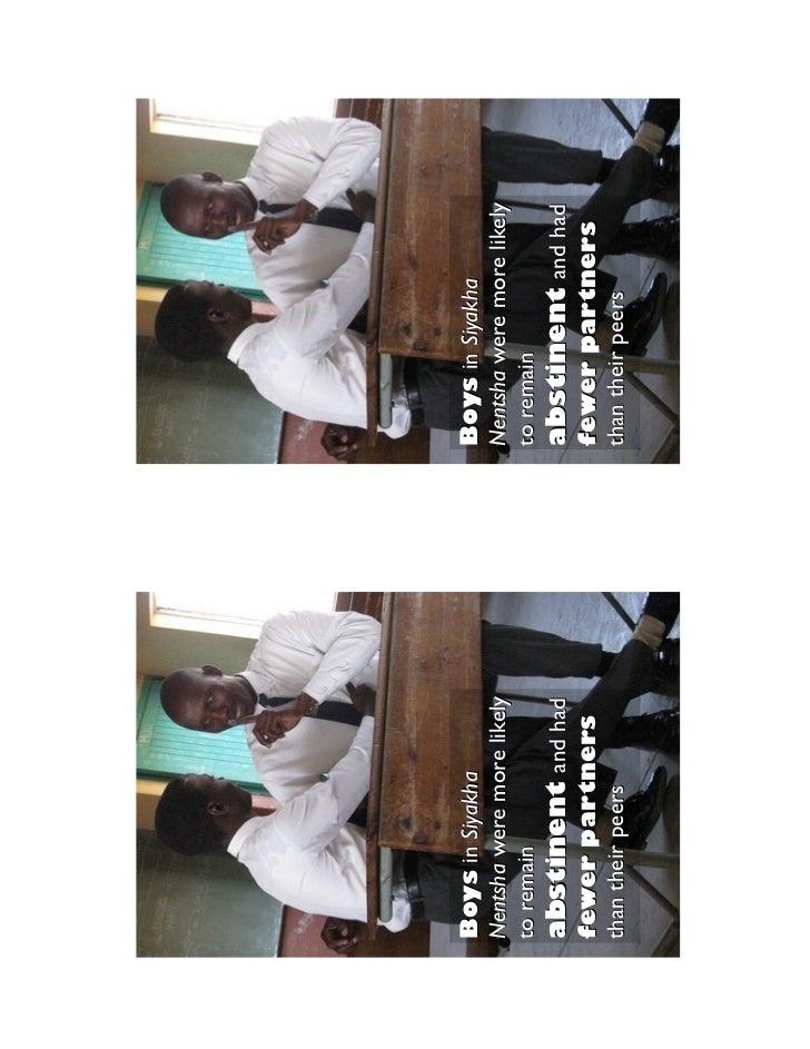 Boys in Siyakha            Boys in SiyakhaNentsha were more likely   Nentsha were more likelyto remain                  to...