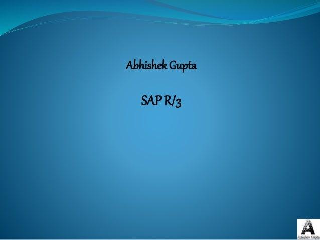 Abhishek Gupta SAP R/3