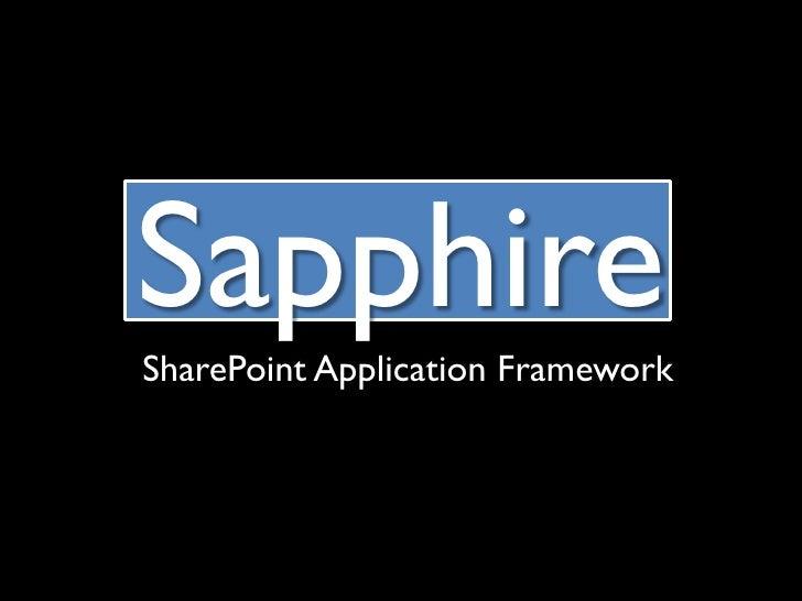 Sapphire SharePoint Application Framework