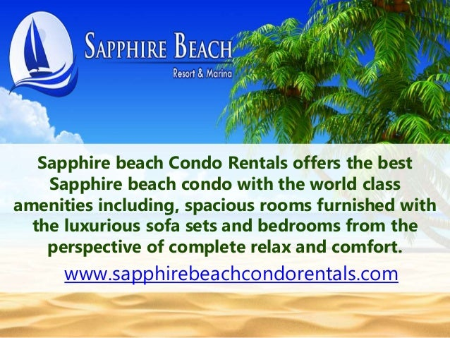Sapphire beach Condo Rentals offers the best  Sapphire beach condo with the world class  amenities including, spacious roo...