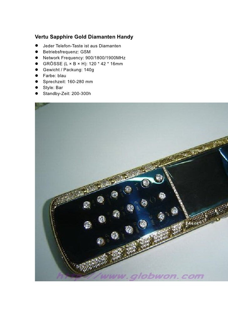 Vertu Sapphire Gold Diamanten Handy Jeder Telefon-Taste ist aus Diamanten Betriebsfrequenz: GSM Network Frequency: 9...