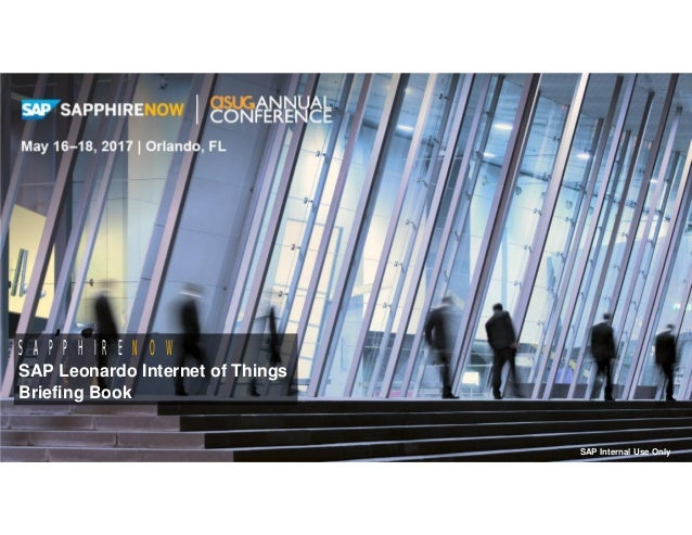 Thought LeadershipBusiness Applications Campus Other CampusEvent Overview 1 Useful Information SAPPHIRENOW SAP Leonardo In...