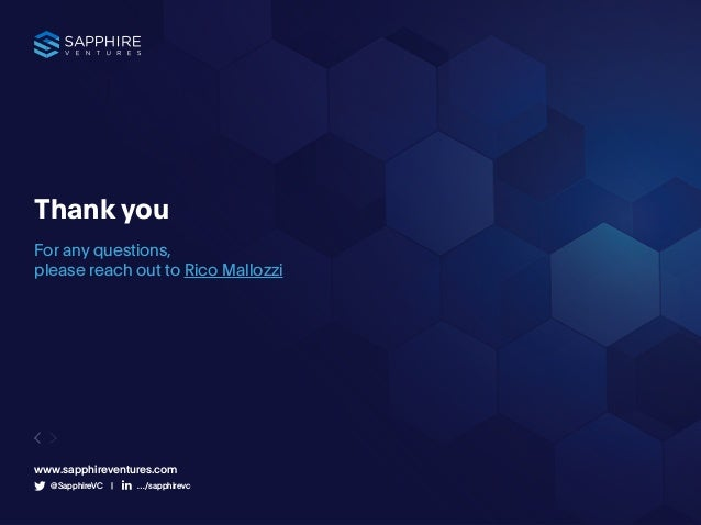 41 Thank you For any questions, please reach out to Rico Mallozzi www.sapphireventures.com @SapphireVC | …/sapphirevc