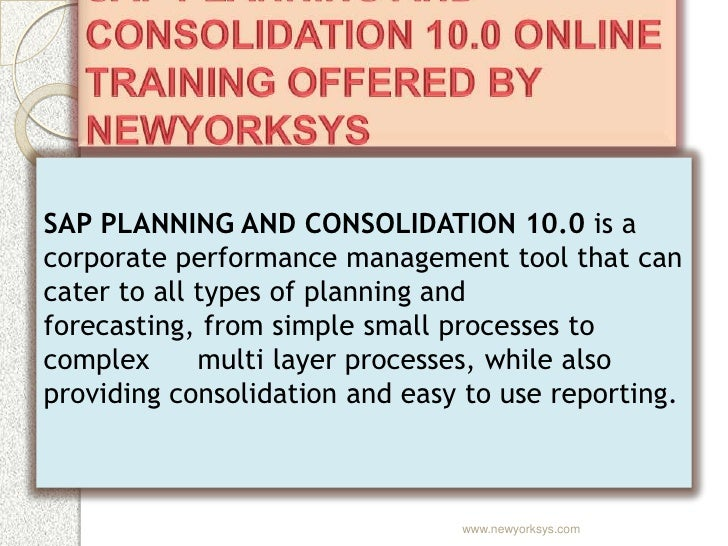 SAP PLANNING AND CONSOLIDATION 10.0 is acorporate performance management tool that cancater to all types of planning andfo...