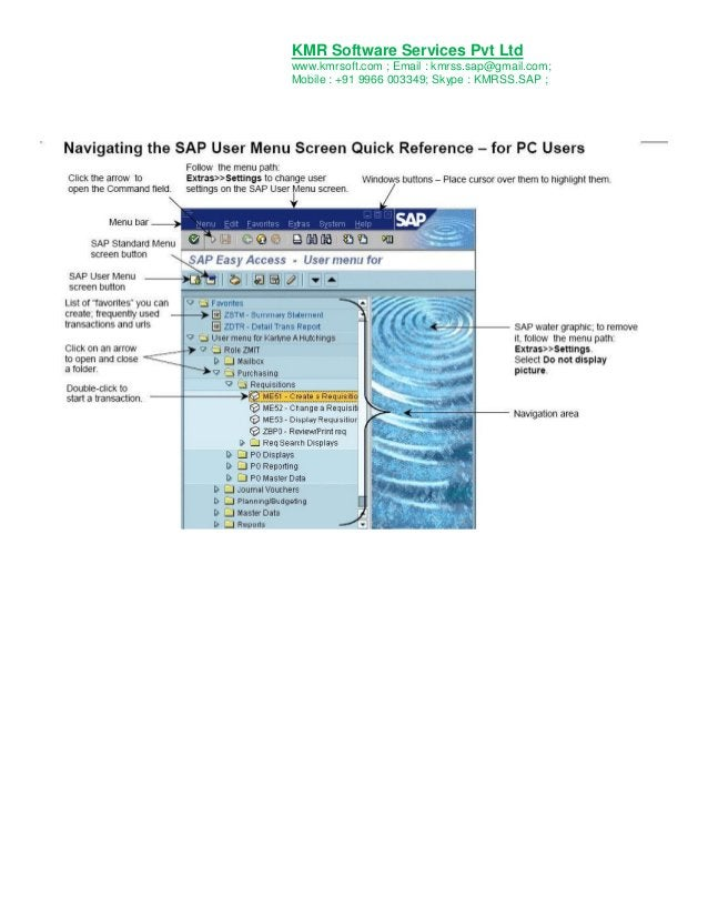KMR Software Services Pvt Ltd www.kmrsoft.com ; Email : kmrss.sap@gmail.com; Mobile : +91 9966 003349; Skype : KMRSS.SAP ;