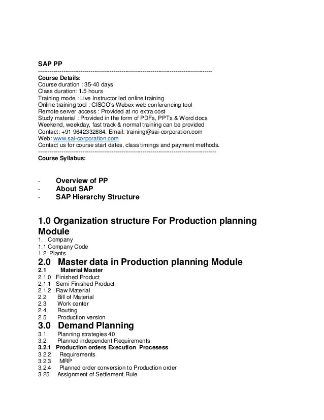 SAP PP -----------------------------------------------------------------------------------------Course Details: Course dur...