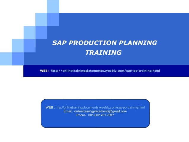SAP PRODUCTION PLANNING TRAINING WEB : http://onlinetrainingplacements.weebly.com/sap-pp-training.html  WEB : http://onlin...