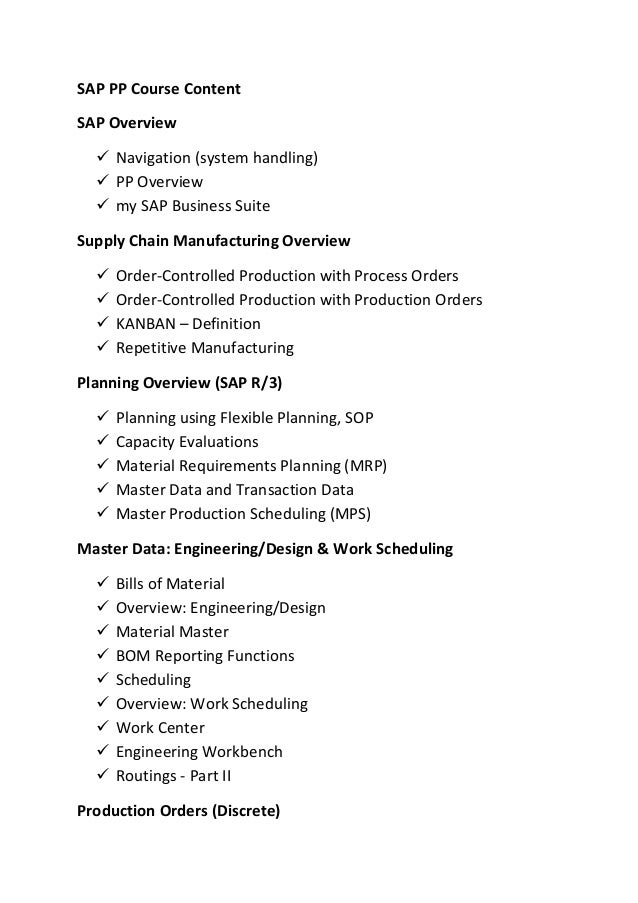 SAP PP Course Content SAP Overview  Navigation (system handling)  PP Overview  my SAP Business Suite Supply Chain Manuf...