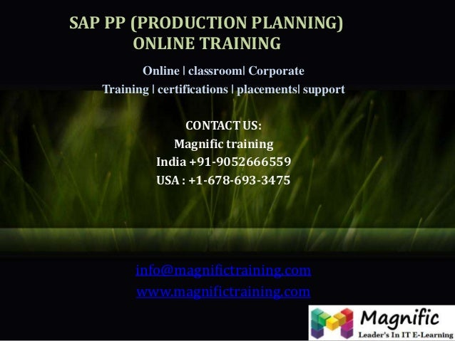 SAP PP (PRODUCTION PLANNING) ONLINE TRAINING Online | classroom| Corporate Training | certifications | placements| support...