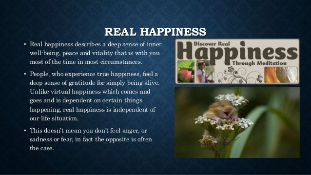 the depth of real happiness This collection of inspirational life quotes can help you gain perspective on various questions, from what is the good life to what is the meaning of life you can also use life quotes to help you find your purpose i included life quotes from a variety of sources including buddha.