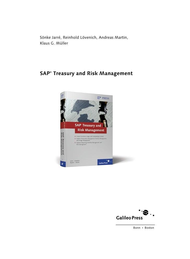 Sönke Jarré, Reinhold Lövenich, Andreas Martin,Klaus G. MüllerSAP Treasury and Risk Management     ®                      ...