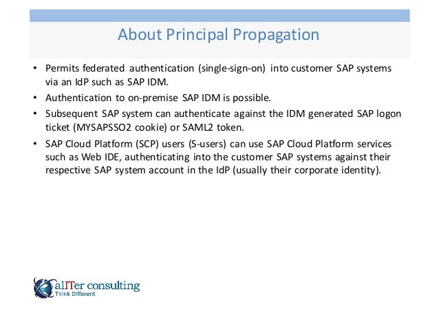 • Permits  federated   authentication  (single-‐sign-‐on)   into  customer  SAP  systems   via  an  ...