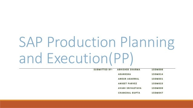 Module: pp (production planning) ppt download.