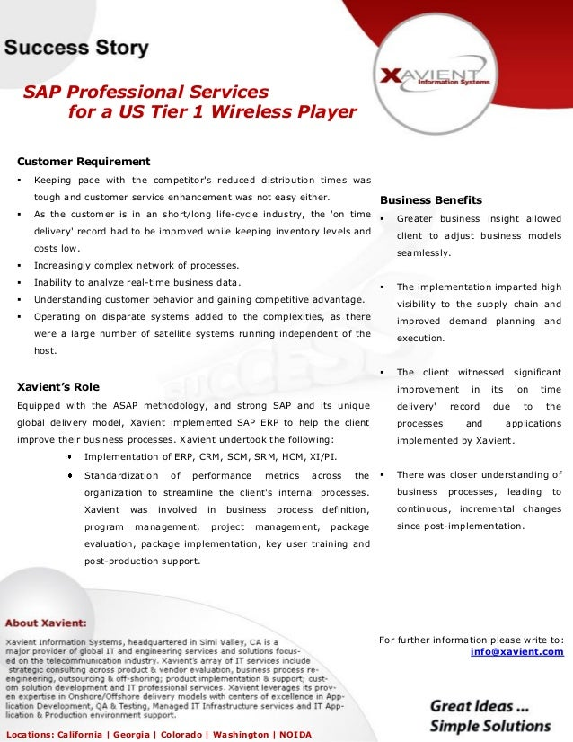 SAP Professional Services for a US Tier 1 Wireless Player Customer Requirement  Keeping pace with the competitor's reduce...