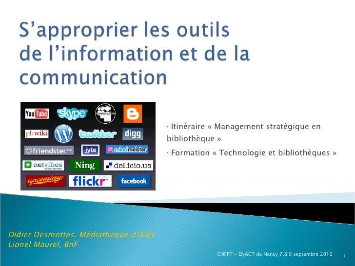 <ul><li>Itinéraire «Management stratégique en bibliothèque» </li></ul><ul><li>Formation «Technologie et bibliothèques»...