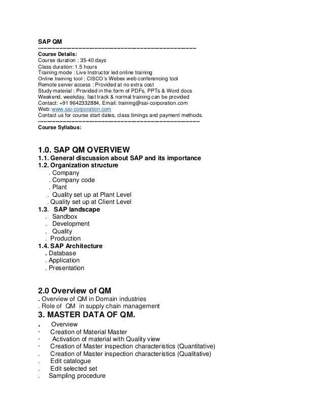 SAP QM -----------------------------------------------------------------------------------------Course Details: Course dur...