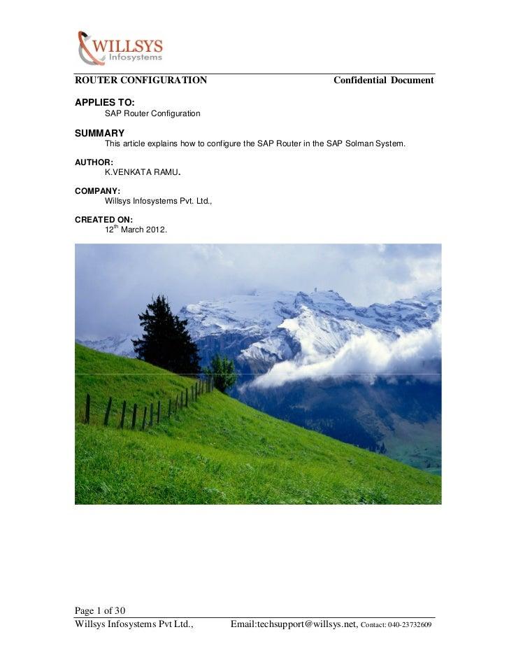 ROUTER CONFIGURATION                                              Confidential DocumentAPPLIES TO:       SAP Router Config...