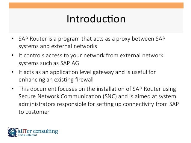SAP Router Installation with SNC Slide 2