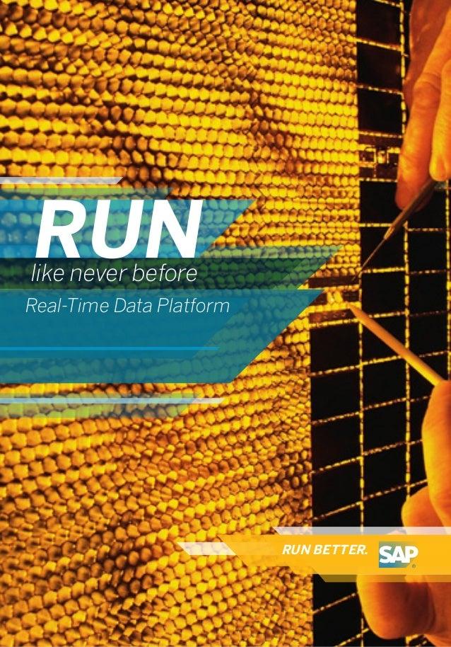RUN BETTER.RUNlike never beforeReal-Time Data Platform