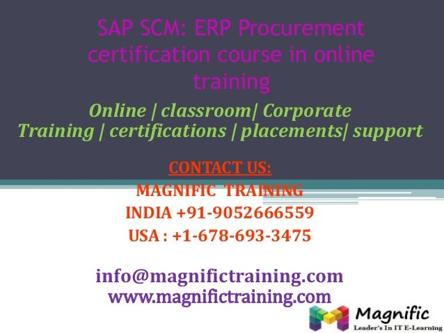 SAP SCM: ERP Procurement certification course in online training Online | classroom| Corporate Training | certifications |...