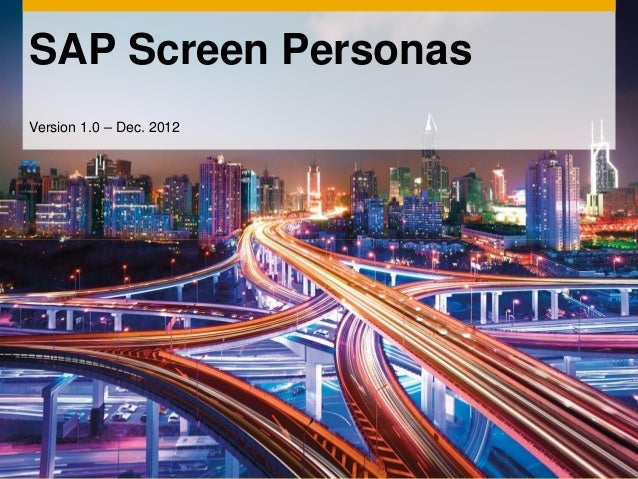 SAP Screen PersonasVersion 1.0 – Dec. 2012