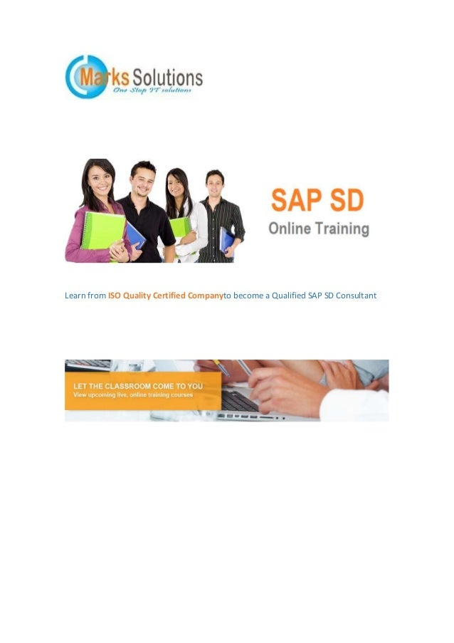 Learn from ISO Quality Certified Companyto become a Qualified SAP SD Consultant