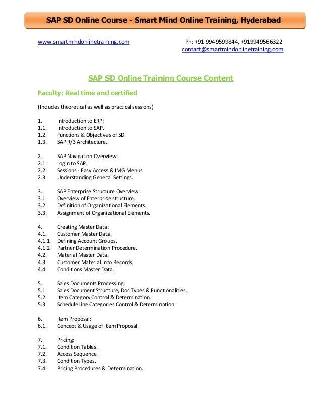 SAP SD Online Course - Smart Mind Online Training, Hyderabad www.smartmindonlinetraining.com  Ph: +91 9949599844, +9199495...