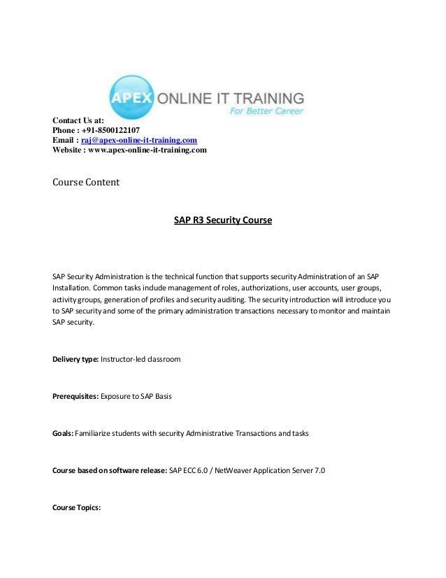 Contact Us at: Phone : +91-8500122107 Email : raj@apex-online-it-training.com Website : www.apex-online-it-training.com  C...