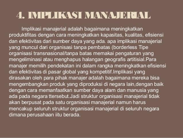 Implikasi manajerial adalah bagaimana meningkatkan produktifitas dengan cara meningkatkan kapasitas, kualitas, ef...