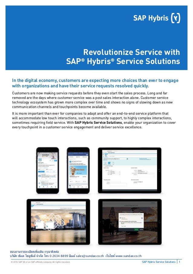 1SAP Hybris Service Solutions© 2016 SAP SE or an SAP affiliate company. All rights reserved. Revolutionize Service with SAP...