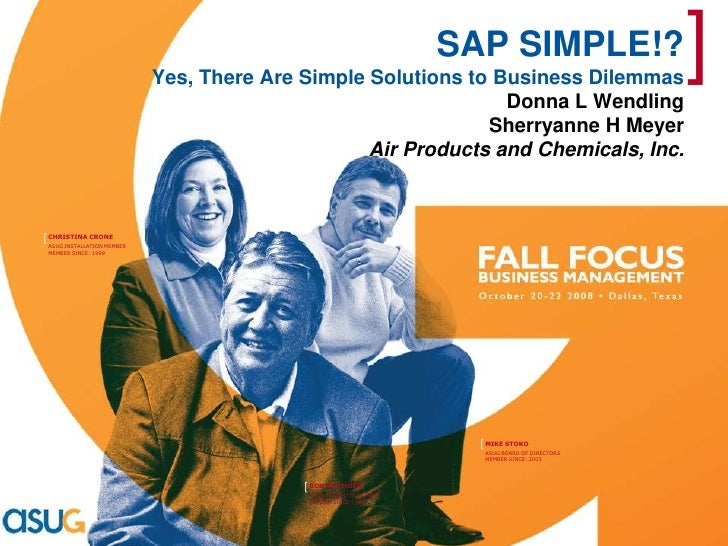 SAP SIMPLE!?  Yes, There Are Simple Solutions to Business Dilemmas<br />Donna L Wendling<br />Sherryanne H Meyer<br />Air ...