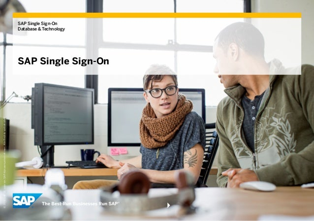 SAP Single Sign-On Database & Technology SAP Single Sign-On ©2015SAPSEodereinSAP-Konzernunternehmen.AlleRechtevorbehalten.